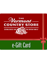 The Vermont Country Store Email Gift Card: The Any-Time Gift That's Always Right, Guaranteed!