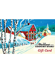 Give a Vermont Country Store Gift Card: Always the Right Size, the Right Color, the Right Flavor